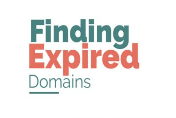 How-To-Find-And-Evaluate-Powerful-Expired-Domains
